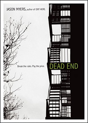 Dead End By Myers, Jason